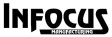 Infocus Manufacturing